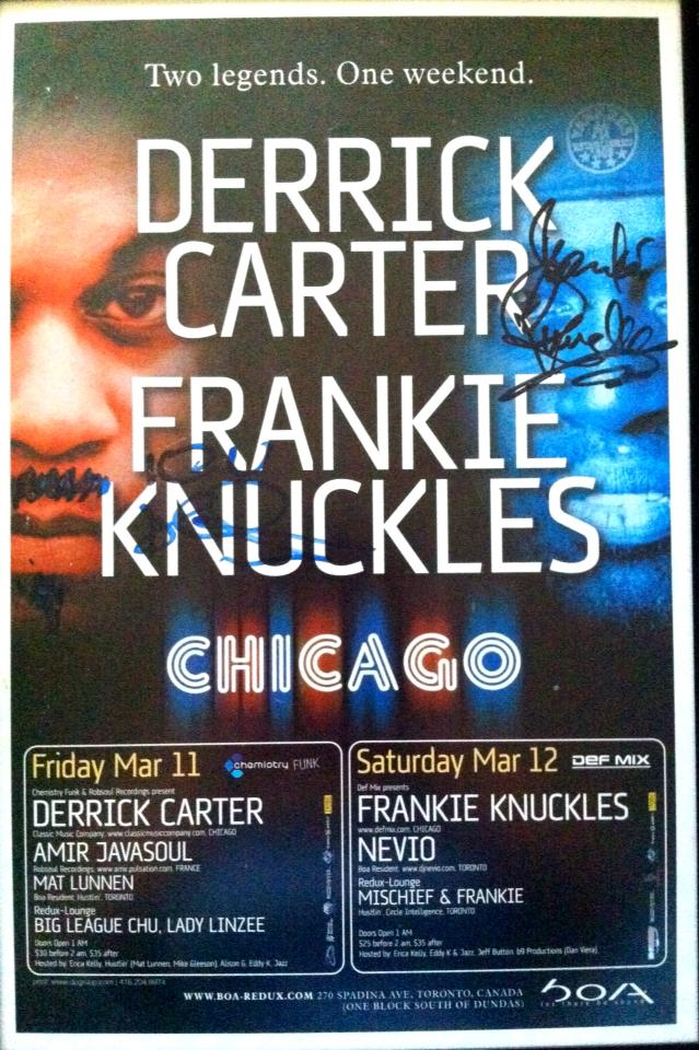 Autographed Derrick Carter & Frankie Knuckles poster courtesy of Erica Kelly.