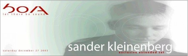 Sander Kleinenberg (December 2003) was the first large production at Boa Redux. Flyer courtesy of Jeff Button.