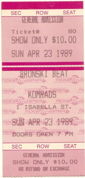 Bronski Beat ticket courtesy of Andrew Boyd.