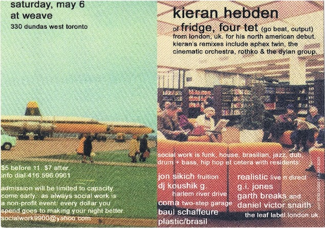 Flyer for Kieran Hebden (Four Tet) at Social Work. Flyer: Courtesy of Dan Snaith.
