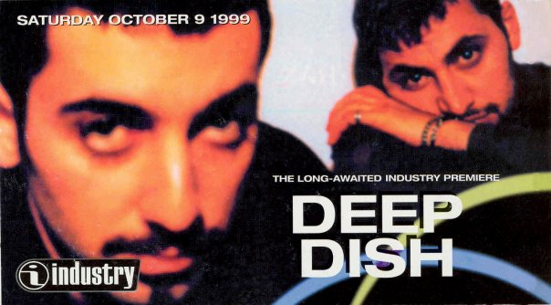 Flyer promoting Deep Dish at Industry, October 1999.