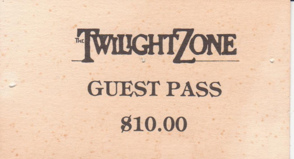 Twilight Zone guest pass